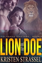 Lion and the Doe by Kristen Strassel