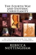 1230000263955 - Rebecca Nottingham: The Fourth Way and Esoteric Christianity - Buch