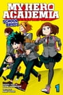 My Hero Academia: School Briefs, Vol. 1 Cover Image