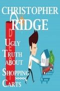 The Ugly Truth About Shopping Carts d0b1971d-5825-48be-9584-aa03f97e4939