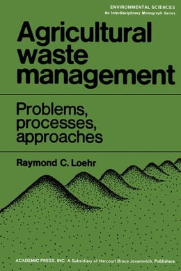 Book Agricultural Waste Management: Problems, Processes, and Approaches by Loehr, Raymond