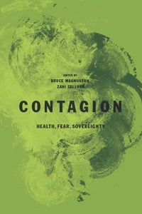 Contagion: Health, Fear, Sovereignty