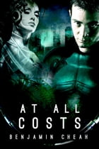 At All Costs by Benjamin Cheah