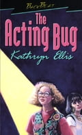 The Acting Bug
