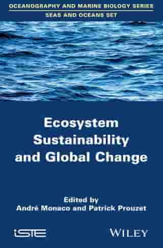 Ecosystem Sustainability and Global Change by Patrick Prouzet