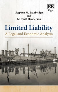 Limited Liability: A Legal and Economic Analysis