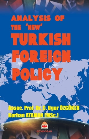 Analysis Of The 'New' Turkish Foreign Policy