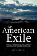 An American Exile by Ron Burrows