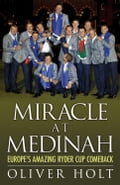 Miracle at Medinah: Europe's Amazing Ryder Cup Comeback 9d27f39c-8309-46b5-a25c-e211ceb6006a
