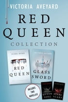 Red Queen Collection: Red Queen, Glass Sword, Queen Song, Steel Scars by Victoria Aveyard