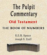 The Pulpit Commentary-Book of Numbers