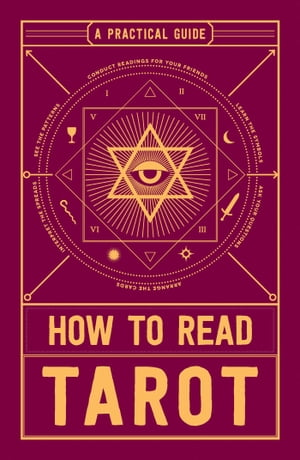 How to Read Tarot: A Practical Guide by Adams Media