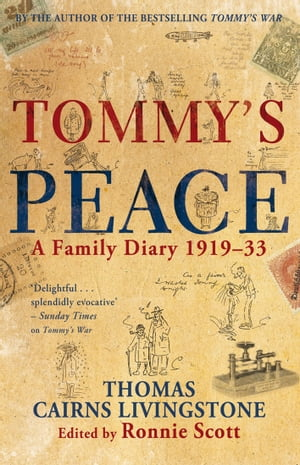 Tommy's Peace A Family Diary 1919-33