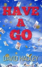 Have a Go by David Hadley