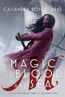 Magic of Blood and Sea: The Assassin's Curse; The Pirate's Wish