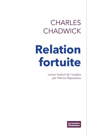 Relation fortuite by Charles Chadwick