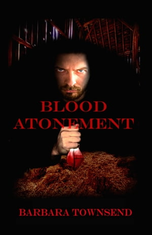 Blood Atonement by Barbara Townsend
