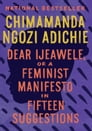 Dear Ijeawele, or A Feminist Manifesto in Fifteen Suggestions Cover Image