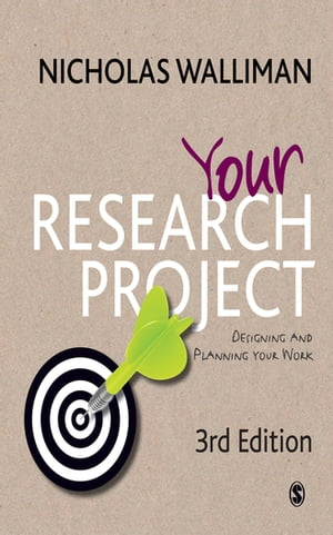 Your Research Project Designing and Planning Your Work