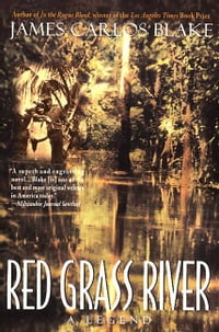 Red Grass River: A Legend