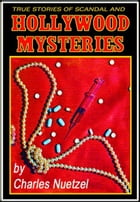 Hollywood Mysteries by Charles Nuetzel
