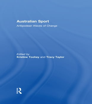 Australian Sport: Antipodean Waves of Change