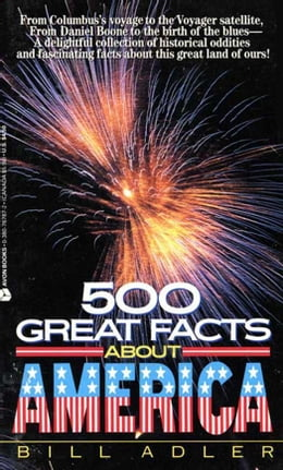 Book 500 Great Facts to Know About America by Bill Adler
