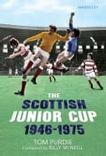 The Scottish Junior Cup 1946-1975 9fcc9bf1-2075-48e4-84bd-8869ff4bfe77
