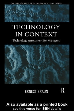 Book Technology in Context: Technology Assessment for Managers by Braun, Ernest