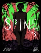 Spine 3: The Incident by Cihan Sesen