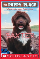 The Puppy Place #19: Baxter by Ellen Miles