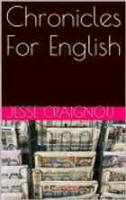 Chronicles For English by Jesse CRAIGNOU