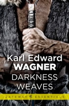 Darkness Weaves by Karl Edward Wagner