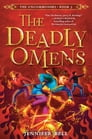 The Uncommoners #3: The Deadly Omens Cover Image