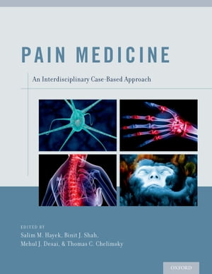 Pain Medicine An Interdisciplinary Case-Based Approach