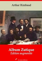Album Zutique: Nouvelle édition augmentée , Arvensa Editions by Arthur Rimbaud
