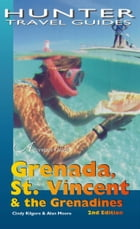 Grenada, St Vincent & the Grenadines Adventure Guide by Alan  Moore