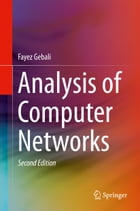 Analysis of Computer Networks by Fayez Gebali
