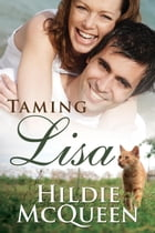 Taming Lisa by Hildie McQueen