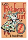 The Illustrated Patchwork Girl of Oz Cover Image