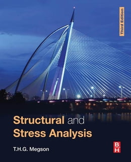 Book Structural and Stress Analysis by T.H.G. Megson