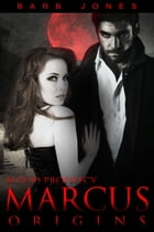 Marcus Origins by Barb Jones
