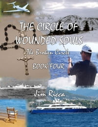 The Circle of Wounded Souls, The Broken Circle