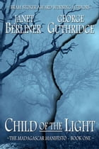 Child of the Light by Janet Berliner