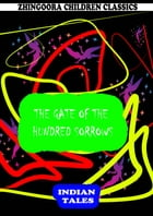 The Gate Of The Hundred Sorrows by Rudyard Kipling