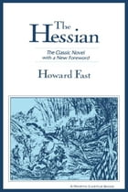 The Hessian: The Classic Novel with a New Foreword by Howard Fast