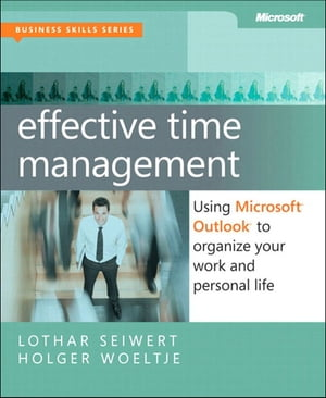 Effective Time Management Using Microsoft Outlook to Organize Your Work and Personal Life