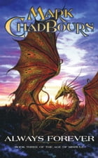 Always Forever: Book Three of the Age of Misrule by Mark Chadbourn