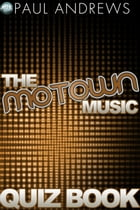 The Motown Music Quiz Book by Paul Andrews