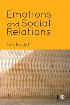 Emotions and Social Relations